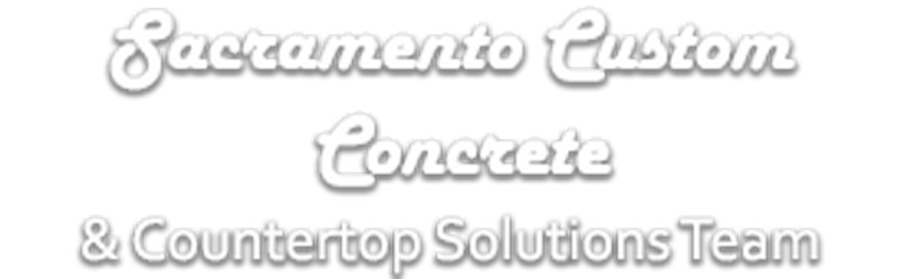 Sacramento Custom Concrete & Countertop Solutions Team